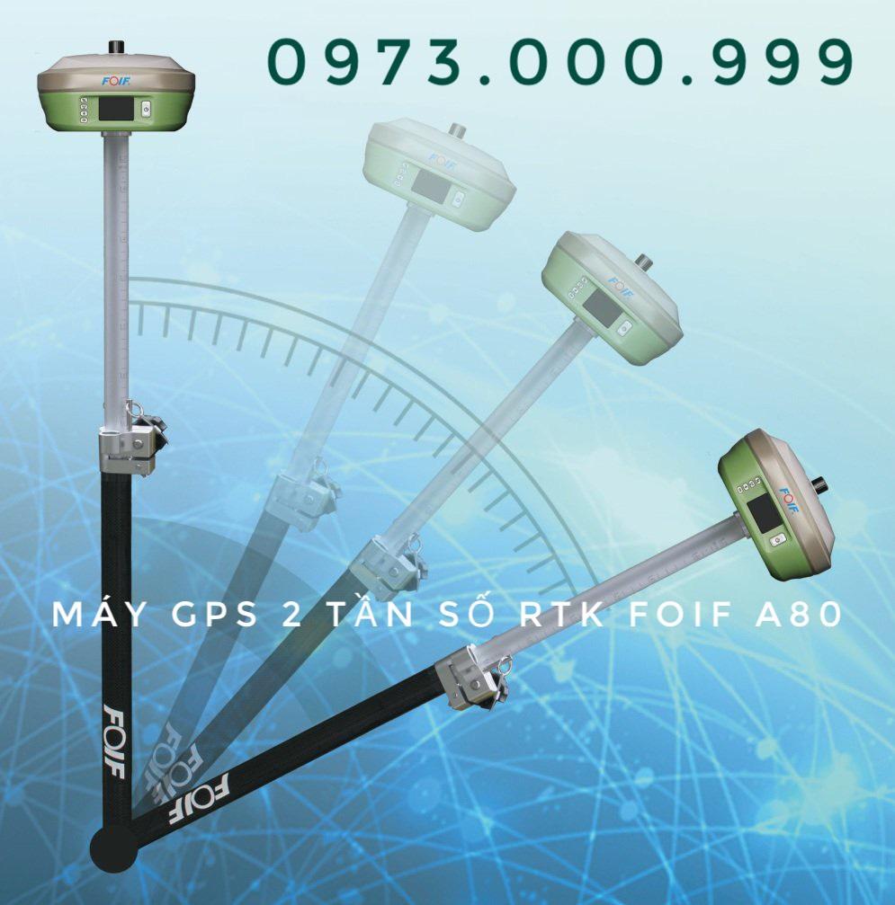 máy gps 2 tần số gpsrtk foif a80